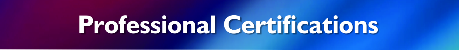 Professional Certifications Header